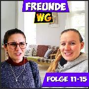 Cover-Bild zu Folge 11-15 (Audio Download) von WG, Freunde