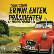 Cover-Bild zu Krüger, Thomas: Erwin, Enten, Präsidenten