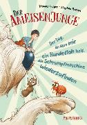Cover-Bild zu Krüger, Thomas: Der Ameisenjunge - Der Tag, an dem mir ein Hundefloh half, die Schrumpfmaschine wiederzufinden