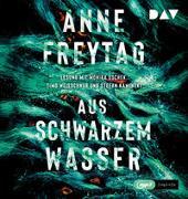 Cover-Bild zu Freytag, Anne: Aus schwarzem Wasser