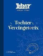 Cover-Bild zu Ferri, Jean-Yves: Asterix - Die Tochter des Vercingetorix