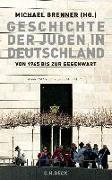 Cover-Bild zu Brenner, Michael (Hrsg.): Geschichte der Juden in Deutschland von 1945 bis zur Gegenwart