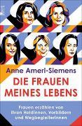 Cover-Bild zu Ameri-Siemens, Anne: Die Frauen meines Lebens
