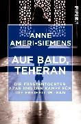 Cover-Bild zu Ameri-Siemens, Anne: Auf bald, Teheran
