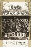 Cover-Bild zu Svenson, Sally E.: Blacks in the Adirondacks: A History
