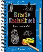 Cover-Bild zu Loewe Kratzel-Welt (Hrsg.): Kreativ-Kratzelbuch: Rund um die Welt