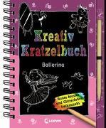 Cover-Bild zu Loewe Kratzel-Welt (Hrsg.): Kreativ-Kratzelbuch: Ballerina