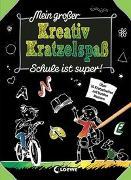 Cover-Bild zu Loewe Kratzel-Welt (Hrsg.): Mein großer Kreativ-Kratzelspaß: Schule ist super!