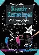 Cover-Bild zu Loewe Kratzel-Welt (Hrsg.): Mein großer Kreativ-Kratzelspaß: Einhörner, Elfen und Feen