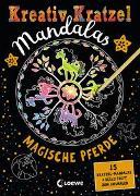 Cover-Bild zu Loewe Kratzel-Welt (Hrsg.): Kreativ-Kratzel Mandalas - Magische Pferde
