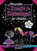 Cover-Bild zu Loewe Kratzel-Welt (Hrsg.): Mein großer Kreativ-Kratzelspaß: Für Mädchen