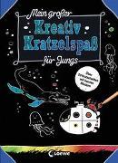Cover-Bild zu Loewe Kratzel-Welt (Hrsg.): Mein großer Kreativ-Kratzelspaß: Für Jungs