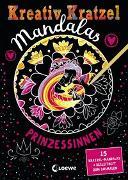 Cover-Bild zu Loewe Kratzel-Welt (Hrsg.): Kreativ-Kratzel Mandalas - Prinzessinnen
