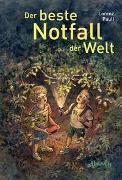 Cover-Bild zu Pauli, Lorenz: Der beste Notfall der Welt