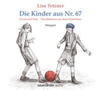 Cover-Bild zu Tetzner, Lisa: Die Kinder aus Nr. 67