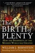 Cover-Bild zu Bernstein, William: The Birth of Plenty: How the Prosperity of the Modern Work was Created