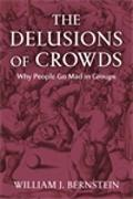Cover-Bild zu Bernstein, William L: The Delusions of Crowds