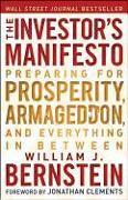 Cover-Bild zu Bernstein, William J.: The Investor's Manifesto