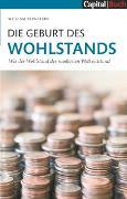 Cover-Bild zu Bernstein, William: Die Geburt des Wohlstands