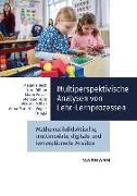 Cover-Bild zu Beck, Melanie (Hrsg.): Multiperspektivische Analysen von Lehr-Lernprozessen