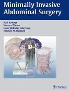 Cover-Bild zu Minimally Invasive Abdominal Surgery von Kremer, Karl (Hrsg.)