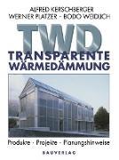 Cover-Bild zu Transparente Wärmedämmung von Kerschberger, Alfred