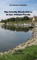 Cover-Bild zu Kraemer, Katharina: Der falsche Rinderhirte in der wilden Puszta