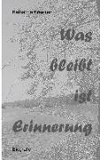 Cover-Bild zu Kraemer, Katharina: Was bleibt ist Erinnerung