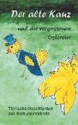 Cover-Bild zu Kraemer, Katharina: Der alte Kauz und die vergessenen Ostereier