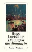 Cover-Bild zu Loetscher, Hugo: Die Augen des Mandarin