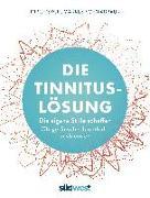 Cover-Bild zu Die Tinnitus-Lösung von Schwabbaur, Markus