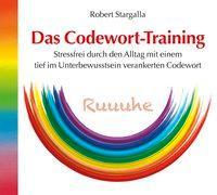 Cover-Bild zu Das Codewort-Training von Stargalla, Robert