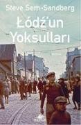 Cover-Bild zu Sem-Sandberg, Steve: Lodzun Yoksullari