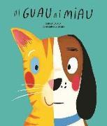 Cover-Bild zu Lacasa, Blanca: Ni Guau Ni Miau = Bow-Wow-Meow