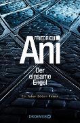 Cover-Bild zu Ani, Friedrich: Der einsame Engel