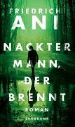 Cover-Bild zu Ani, Friedrich: Nackter Mann, der brennt