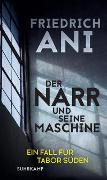 Cover-Bild zu Ani, Friedrich: Der Narr und seine Maschine