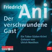 Cover-Bild zu Ani, Friedrich: Krimi to go: Der verschwundene Gast