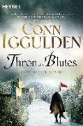 Cover-Bild zu Iggulden, Conn: Thron des Blutes