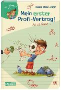 Cover-Bild zu Wolz, Heiko: Mein erster Profi-Vertrag! Also fast ? (Lesenlernen mit Spaß + Anton 5)