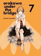 Cover-Bild zu Nakamura, Hikaru: Arakawa Under the Bridge, 7