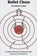 Cover-Bild zu Nakamura, Hikaru: Bullet Chess: One Minute to Mate