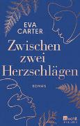 Cover-Bild zu Zwischen zwei Herzschlägen von Carter, Eva