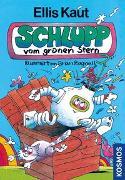 Cover-Bild zu Kaut, Ellis: Schlupp vom grünen Stern
