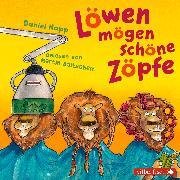 Cover-Bild zu Napp, Daniel (Gelesen): Löwen mögen schöne Zöpfe