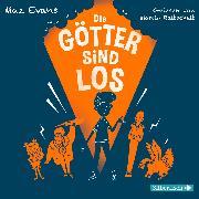 Cover-Bild zu Evans, Maz: Die Götter sind los