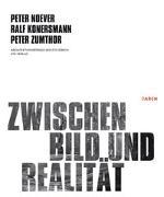 Cover-Bild zu Noever, Peter (Beitr.): Zwischen Bild und Realität