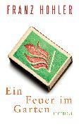 Cover-Bild zu Hohler, Franz: Ein Feuer im Garten
