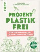 Cover-Bild zu Preuster, Svenja: Projekt plastikfrei