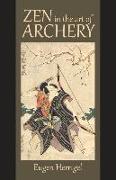 Cover-Bild zu Eugen, Herrigel: Zen in the Art of Archery